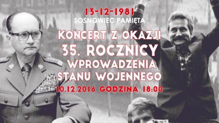 Sosnowiec pamięta - Koncert z okazji 35. rocznicy wprowadzenia stanu wojennego