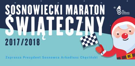 Sosnowiecki Maraton Świąteczny - spędźmy ten czas wspólnie