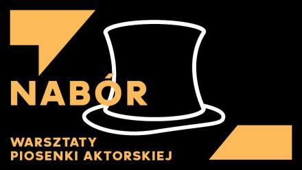 Warsztaty piosenki aktorskiej - trwa nabór w Teatrze Zagłębie