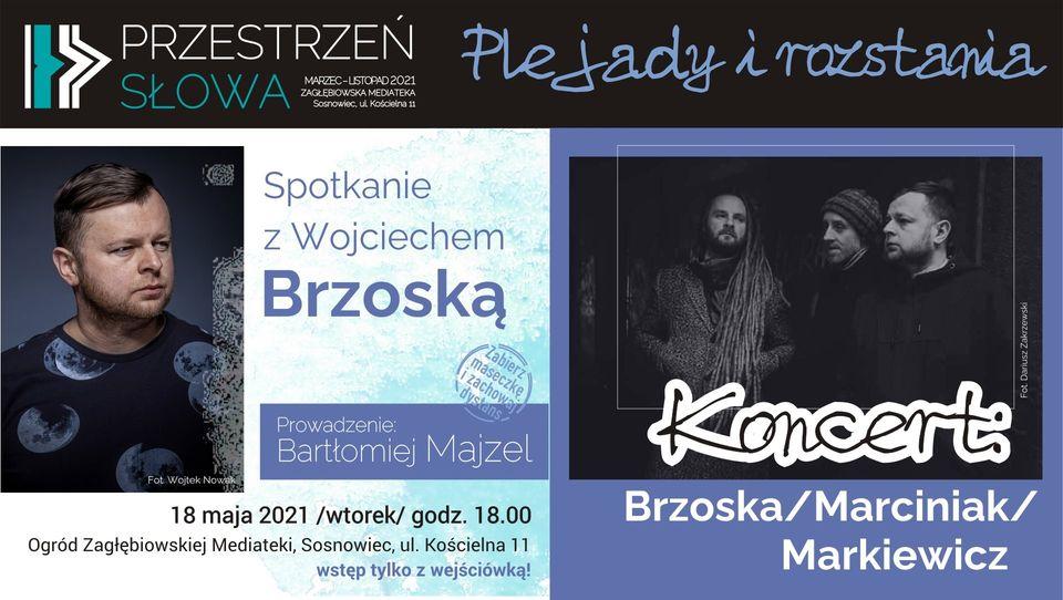 Wojciech Brzoska: literacko i muzycznie – czwarta odsłona Przestrzeni Słowa!